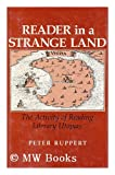 Reader in a Strange Land: The Activity of Reading Literary Utopias