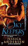 Skykeepers: A Novel of the Final Prophecy