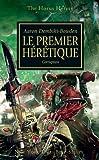 The Horus Heresy, Tome 14 : Le premier hérétique : Corruption