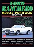Ford Ranchero Muscle Portfolio 1957-1979 (Muscle Portfolio Series)