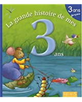 La grande histoire de mes 3 ans : Garçon