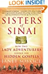 Sisters Of Sinai: How Two Lady Advent...