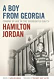 A Boy from Georgia: Coming of Age in the Segregated South (A Bradley Hale Fund for Southern Studies Publication)