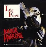 echange, troc Collectif - Cahiers d'études Leo Ferré, N° 9 : Amour anarchie