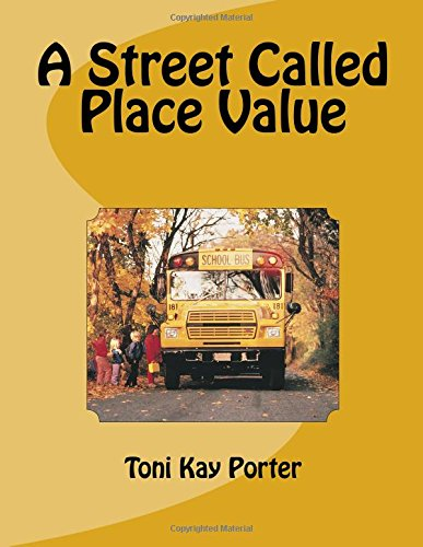 A Street Called Place Value