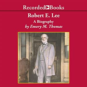 Robert E. Lee | [Emory M. Thomas]