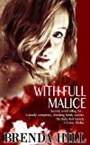 With Full Malice (Five Star Mystery Series)