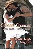 Second Chances: Love Lost, Love Found