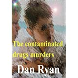 The contaminated drugs murders (The Ethan and Lexie adventures)by Dan Ryan