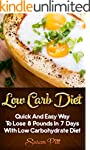 Low Carb Diet: Quick And Easy Way To...