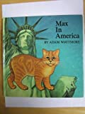 img - for Max in America (Max the Cat Series) book / textbook / text book