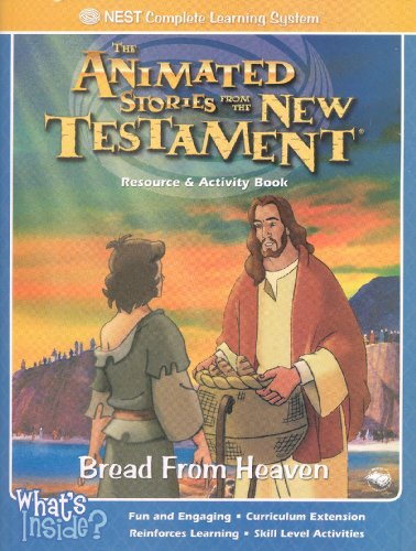 Bread From Heaven (The Animated Stories From The New Testament Resource & Activity Book) (Bread From Heaven Nest compare prices)