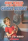 img - for Ghost Buddy #1: Zero to Hero book / textbook / text book