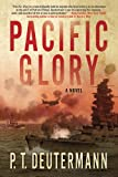 Pacific Glory: A Novel (Sea Stories)