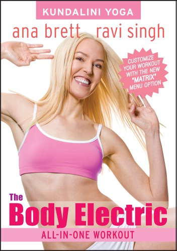 Kundalini Yoga The Body Electric All-In-One Workout with Ana Brett & Ravi Singh (ALL LEVELS) [DVD]