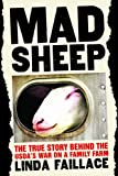 img - for Mad Sheep: The True Story of the USDA's War on a Family Farm book / textbook / text book