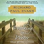 Walking on Water | Richard Paul Evans
