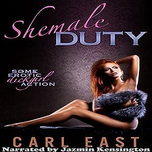Shemale Duty Audiobook