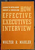 img - for How Effective Executives Interview book / textbook / text book