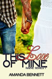 This Love Of Mine by Amanda Bennett ebook deal