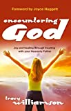 img - for Encountering God: Joy and Healing Through Meeting with Your Hevenly Father book / textbook / text book