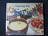 img - for Cooking the Swiss Way (Easy Menu Ethnic Cookbooks) book / textbook / text book