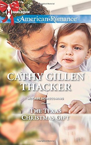 Image of The Texas Christmas Gift (Harlequin American Romance\McCabe Homecoming)