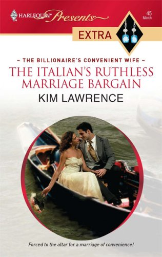 The Italian's Ruthless Marriage Bargain (Harlequin Presents Extra)