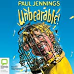 Unbearable!   Paul Jennings