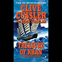 Treasure of Khan: A Dirk Pitt Novel Audiobook by Clive Cussler, Dirk Cussler Narrated by Scott Brick