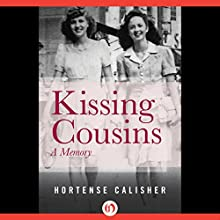 Kissing Cousins: A Memory (       UNABRIDGED) by Hortense Calisher Narrated by Suzy Jackson