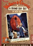 Nick Park Wallace and Gromit in a Grand Day Out: Graphic Novel (Wallace & Gromit Graphic Novel)