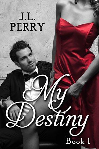 J L Perry - My Destiny (Destiny Series Book 1) (English Edition)