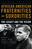 img - for African American Fraternities and Sororities: The Legacy and the Vision book / textbook / text book