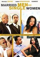 Married Men and Single Women