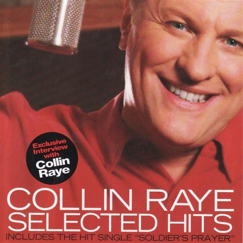 COLLIN RAYE - Selected Hits - Zortam Music