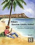 img - for Pekelo's Hawaiian Ukulele Method Level 1 with CD (Pekelo's Hawaiian Ukulele Method, Volume 1) book / textbook / text book