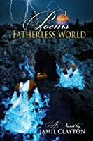 Poems of a Fatherless World