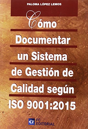 como-documentar-un-sistema-de-gestion-calidad-iso-90012015
