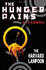 The Hunger Pains: A Parody (Harvard Lampoon) [Paperback]