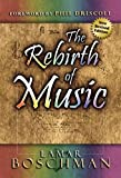 img - for The Rebirth of Music book / textbook / text book