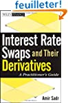 Interest Rate Swaps and Their Derivat...