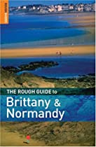 The Rough Guide to Brittany  &  Normandy 10 (Rough Guide Travel Guides)
