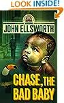 Chase, the Bad Baby (Thaddeus Murfee...