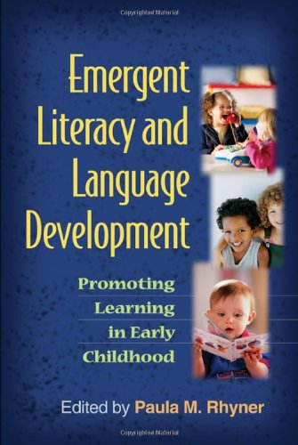 Emergent Literacy and Language Development: Promoting...