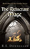 The Reluctant Mage: Book One in the Zandar Series (English Edition)