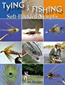Tying & Fishing Soft-Hackled Nymphs: Allen Mcgee: 9781571884039: Amazon.com: Books