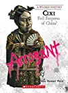 Cixi: Evil Empress of China?