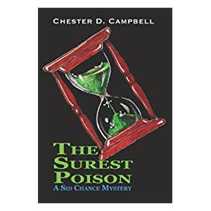 The Surest Poison (Sid Chance Mysteries Book 1)