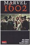 echange, troc Neil Gaiman, Andy Kubert, Richard Isanove - Marvel 1602
